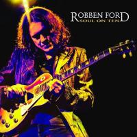 Robben-ford-2009-soul-on-ten