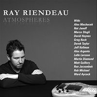 Ray Riendeau - Atmospheres