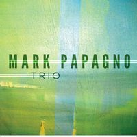Mark Papagno Trio