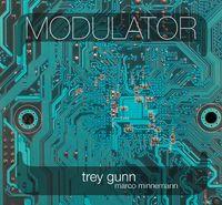 Trey Gunn Modulator