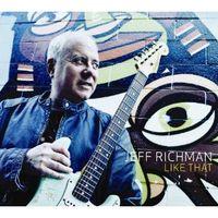 Jeff Richman - Like That