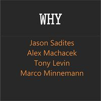"Jason Sadites - ""Why"""