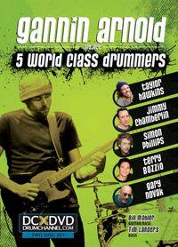 Gannin Arnold - 5 World Class Drummers