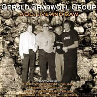 Gerald Gradwohl Group - ABQ Live and Raw