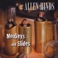 51bO92n3QtL._SS500_  Allen Hinds - Monkeys and Slides