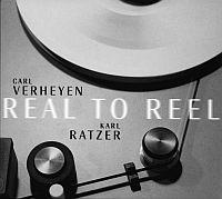 Carl Verheyen and Karl Ratzer - Real To Reel
