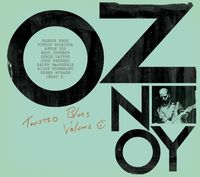 Oz Noy - Twisted Blues Volume 1