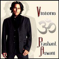 Prashant Aswani - Visions