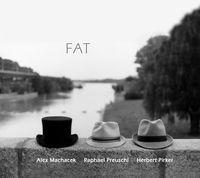 Alex Machacek, Raphael Preuschl, Herbert Pirker - FAT