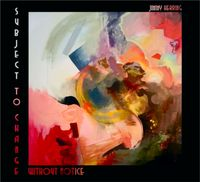 Jimmy Herring - Subject to Change Without Notice